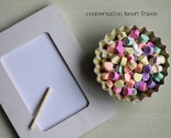 "favor-""ette"": conversation heart frame"
