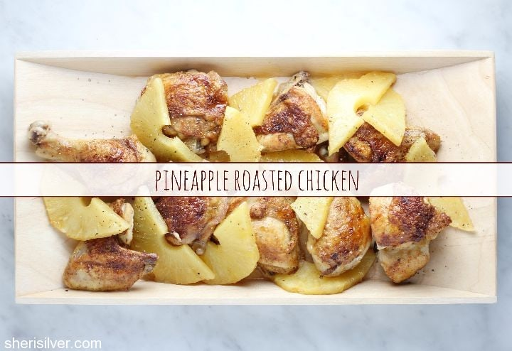 pineapple roasted chicken