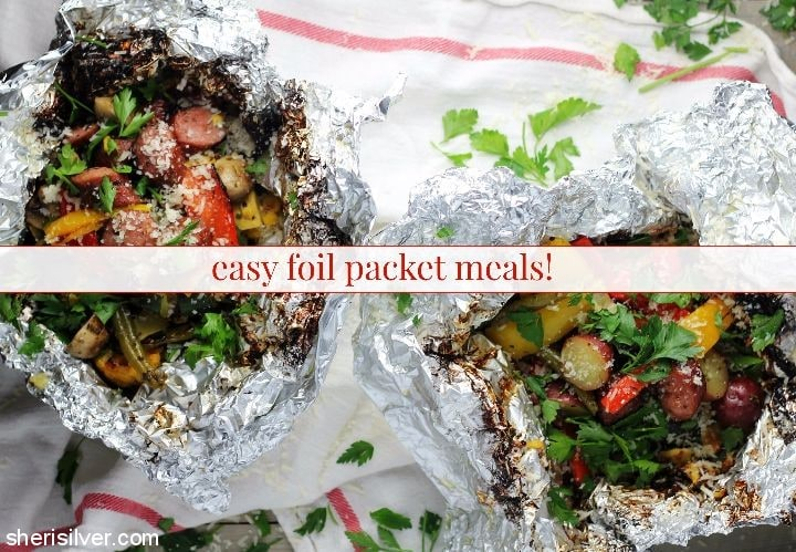 Easy Foil Packet Meals l sherisilver.com #ad