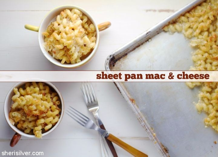 Sheet Pan Mac and Cheese l sherisilver.com #ad