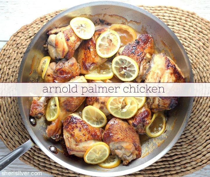 Arnold Palmer Chicken l sherisilver.com