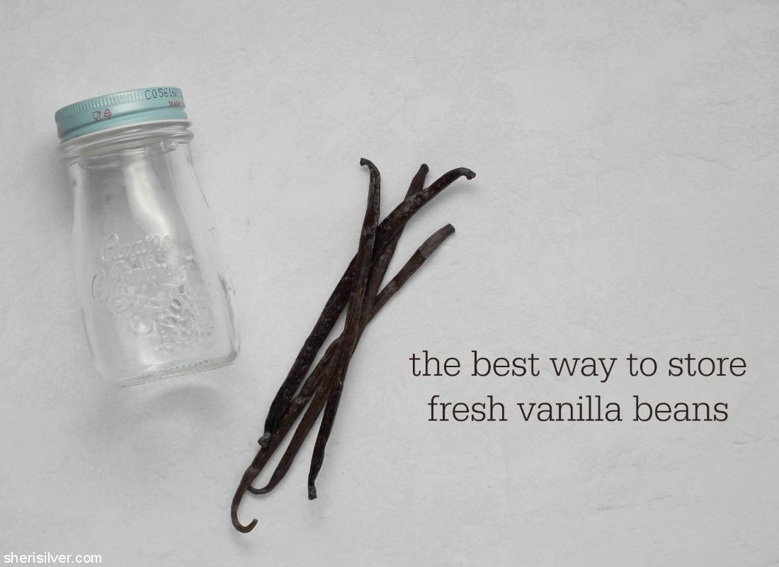 How to Store Fresh Vanilla Beans l sherisilver.com