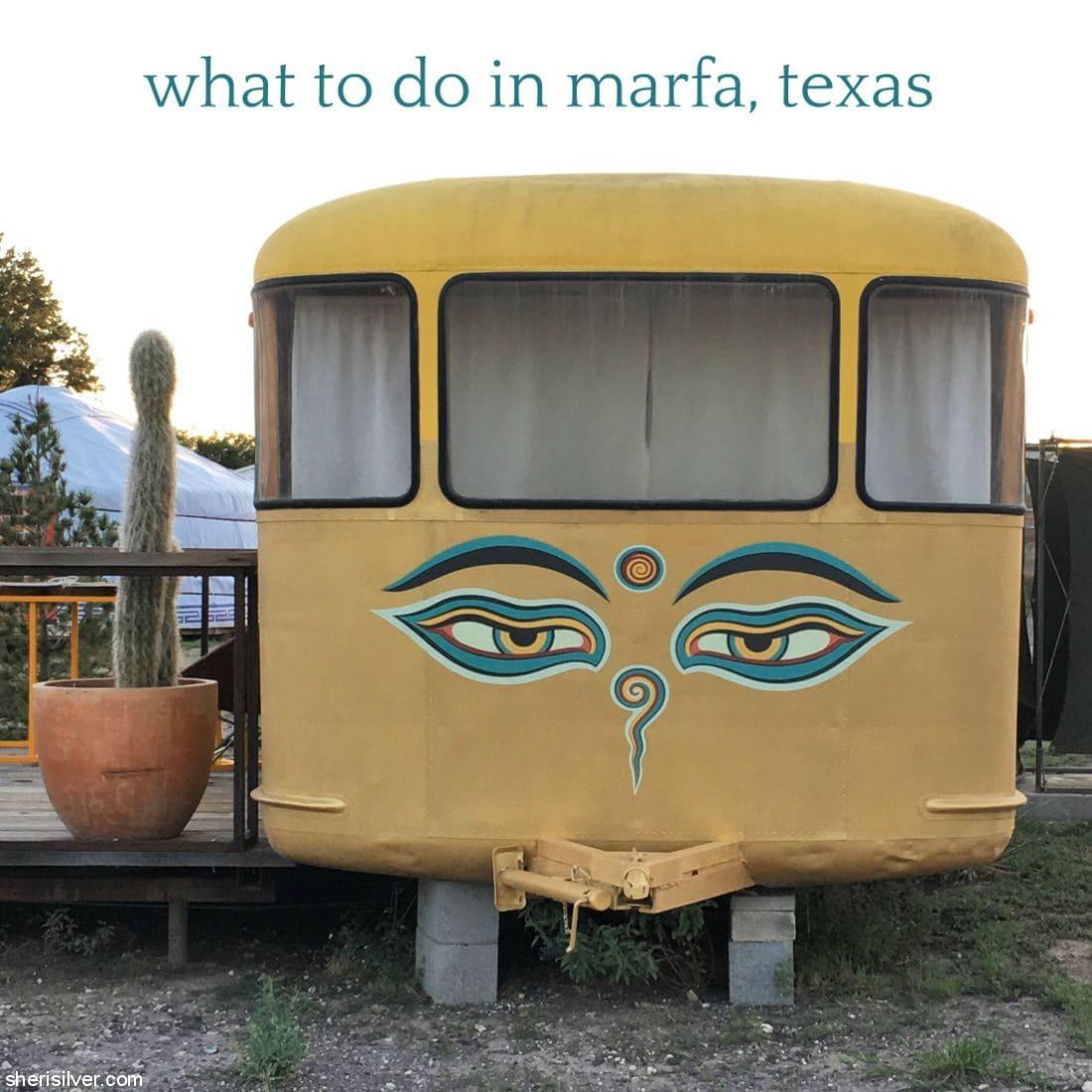 Marfa Texas l sherisilver.com