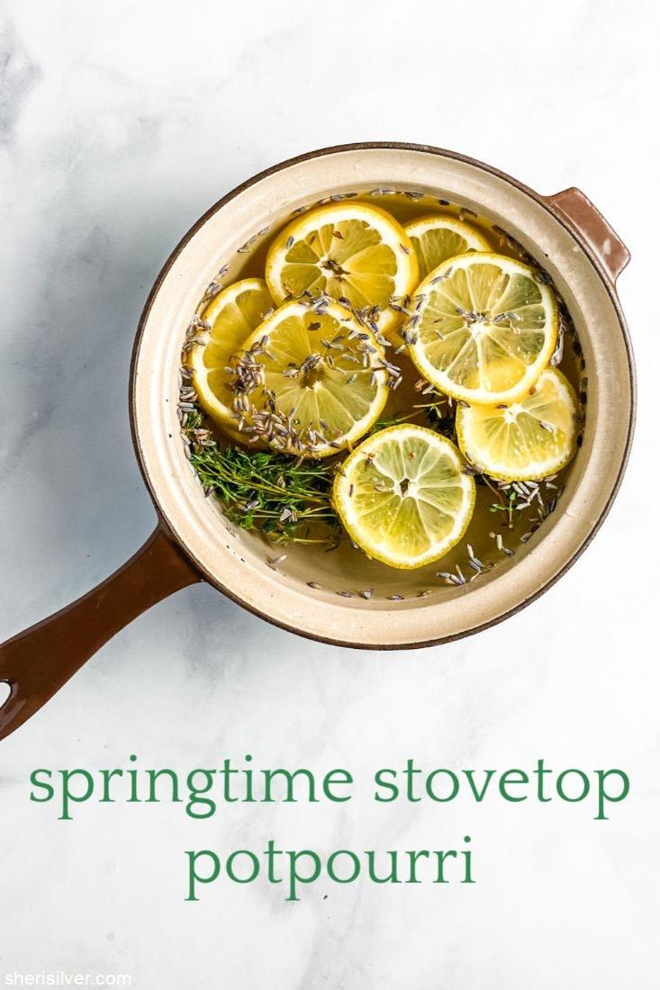 Springtime Stovetop Potpourri l sherisilver.com
